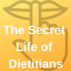 The Secret Life of Dietitians