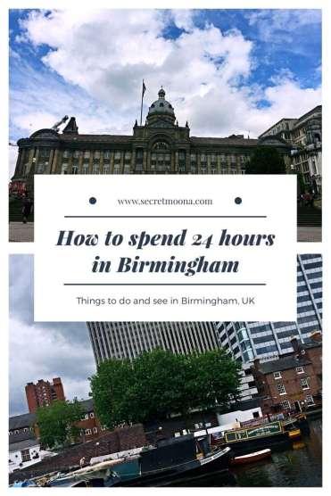 How to spend 24H in Birmingham - to do Birmingham