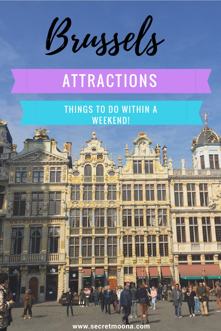 Brussels Attractions - Things to do within a weekend | SecretMoona #brussels #belgium #bruxelles