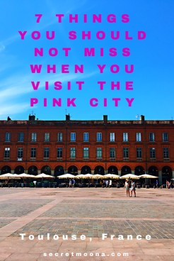 7 Things you should not miss when you visit Toulouse, France. Blue, pink and violet: these are Toulouse's colours. From the banks of the river Garonne to the pink coloured buildings in the old town and the Capitole square, discover the things to do in Toulouse and especially the 7 things you shouldn't miss out when you visit the Pink City.