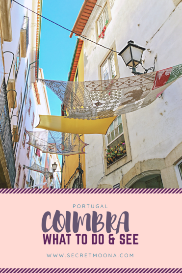 The streets of Coimbra - One day in Coimbra