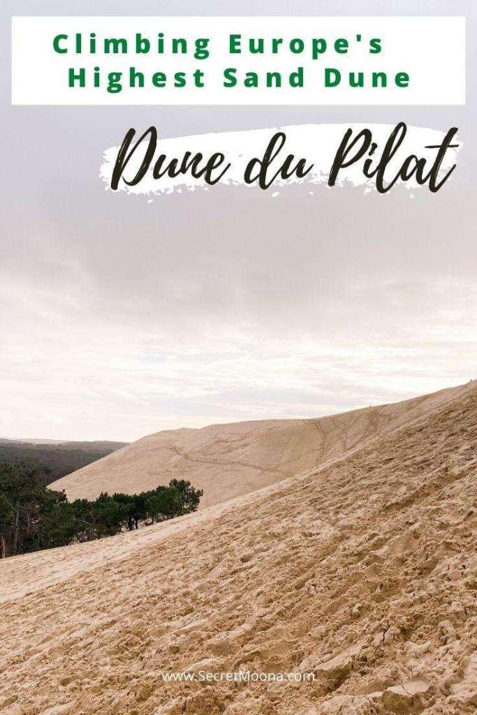 Dune du Pilat, Europe's highest sand dune
