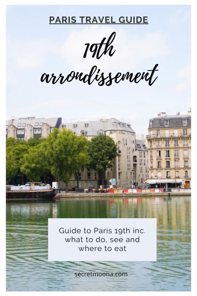 Your ultimate Parisian #guide and itinerary to the 19th arrondissement. Things to do including Parc des Buttes Chaumont, Parc de la Villette, Canal de l'Ourcq etc...#travel #Paris