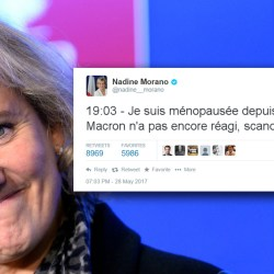 """Nadine Morano : """"Je suis ménopausée depuis 24 minutes et Macron n'a pas encore réagi, scandaleux !"""""""