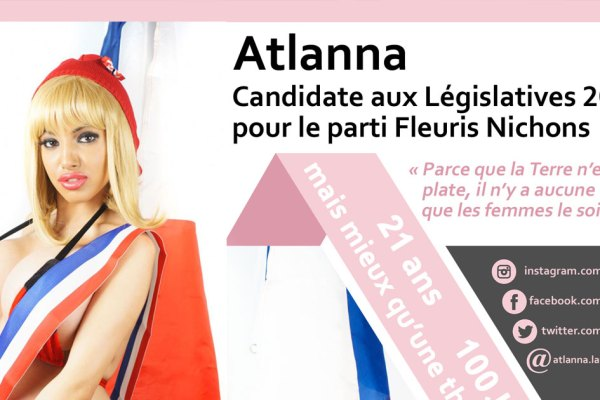 Liberté, Egalité, Fraternité, Gros nénés ! – Atlanna Laydie candidate aux Législatives pour le parti Fleuris Nichons
