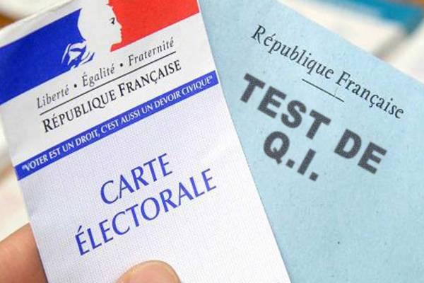 Les électeurs français seront soumis à un test de Q.I. pour pouvoir voter