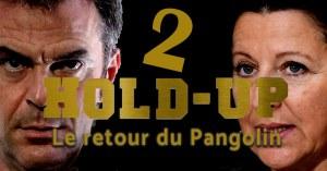 """Olivier Véran et Agnès Buzyn seront les méchants dans """"Hold-up 2, le retour du pangolin"""""""