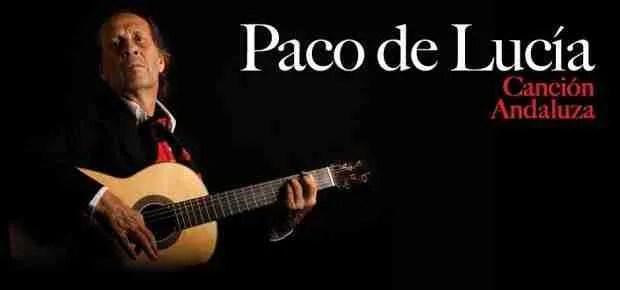 Canción Andaluza: Paco de Lucía y la copla andaluza