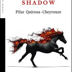 Memorial Shadow: una ruptura de Pilar Quirosa-Cheyrouze