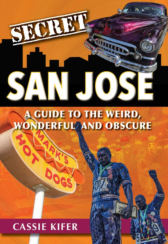 Secret San Jose Book Cover