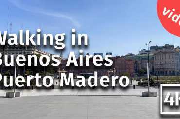 Puerto Madero walking video