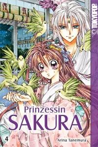 """Arina Tanemura: """"Prinzessin Sakura 04"""""""