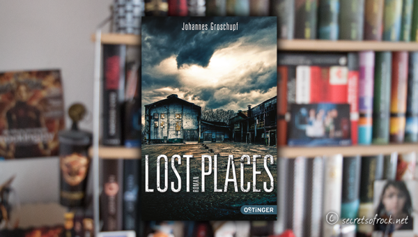 """Johannes Groschupf: """"Lost Places"""""""