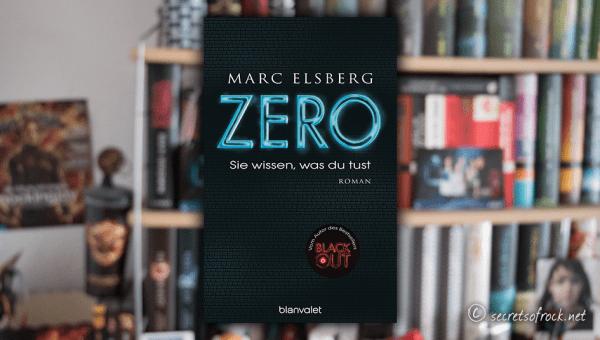 """Marc Elsberg: """"ZERO. Sie wissen, was du tust"""""""