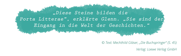 """Mechthild Gläser: """"Die Buchspringer"""" (Zitat Seite 45)"""