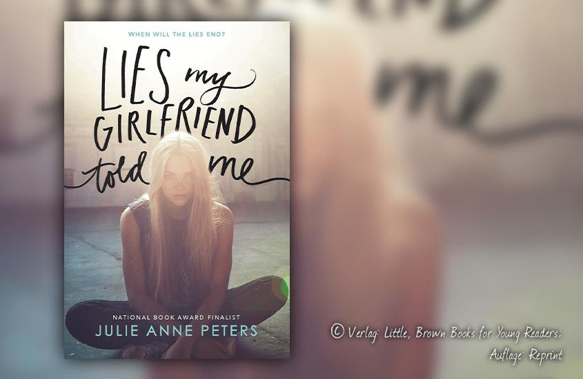 titelbild-julie-anne-peters-lies-my-girlfriend-told-me