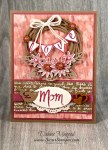 By Debbie Mageed, Mother's Love, Grateful Bunch, , Swirly Scribbles, Flourish, Mother's Day, Stampin Up
