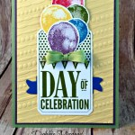By Debbie Mageed, Day of Celebration, Balloon Builder, Birthday, Stampin Up