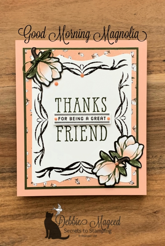 Friendship Card Featuring Good Morning Magnolia Stamp Set by Stampin' Up!