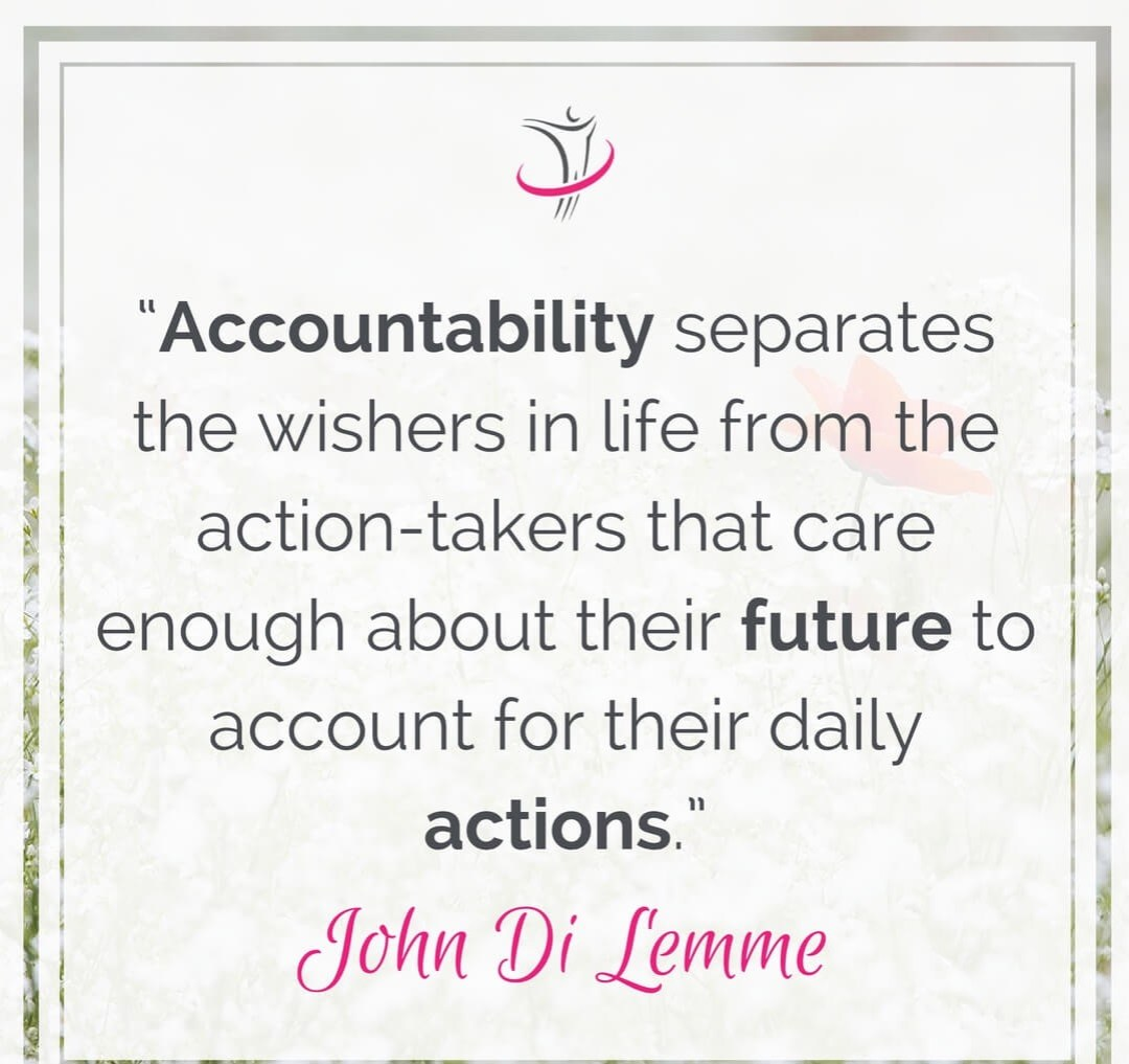 Accountability separates the wishers from the action takers