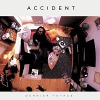 Accident, Dernier Voyage (Little John)