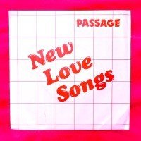 #17 : The Passage, New Love Songs (Object Music, 1978)