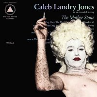 Caleb Landry Jones, The Mother Stone (Sacred Bones Records)