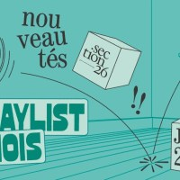 LA PLAYLIST DES NOUVEAUTES DE JUIN 2021