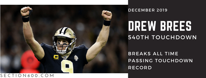 Drew Brees Best Saints games 2019, 540 touchdowns banner