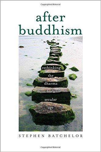 Image result for stephen batchelor buddhism