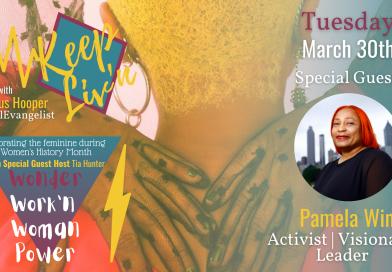 Keep Liv'n 02.20 | Wonder Work'n Woman Power: Pamela Winn