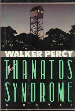 WalkerPercy_TheThanatosSyndrome