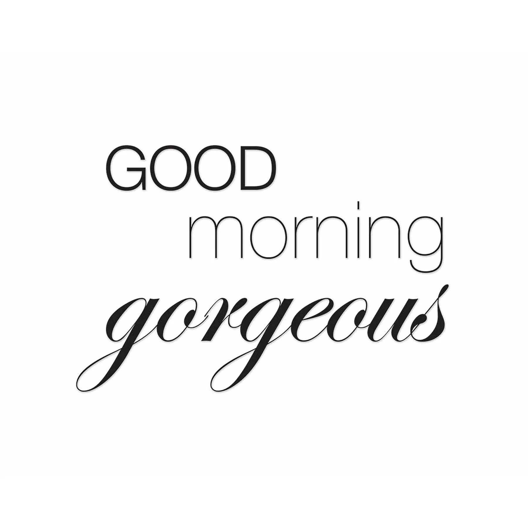 PTM Images Good Morning Gorgeous Textual Art On Canvas