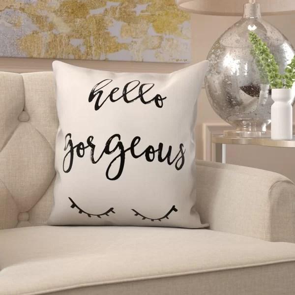 hello gorgeous pillow