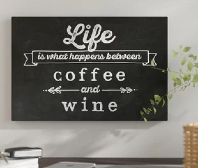 Coffee Wine Textual Art On Canvas
