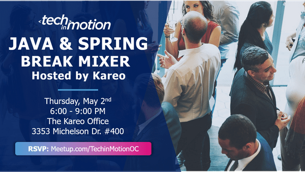 Java & Spring Break Mixer {Hosted by Kareo} | Meetup