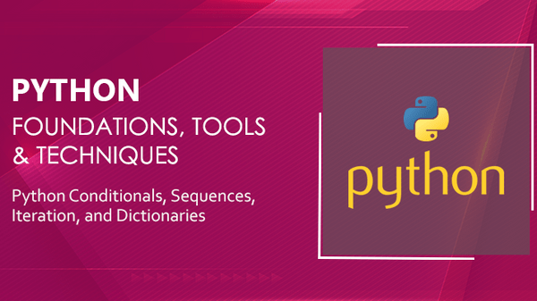Python Conditionals, Sequences, Iteration, and ...