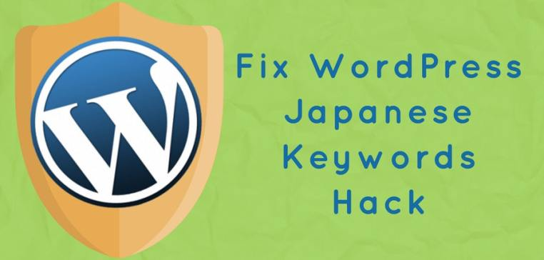 What is WordPress Japanese Keyword Hack? Find & Fix