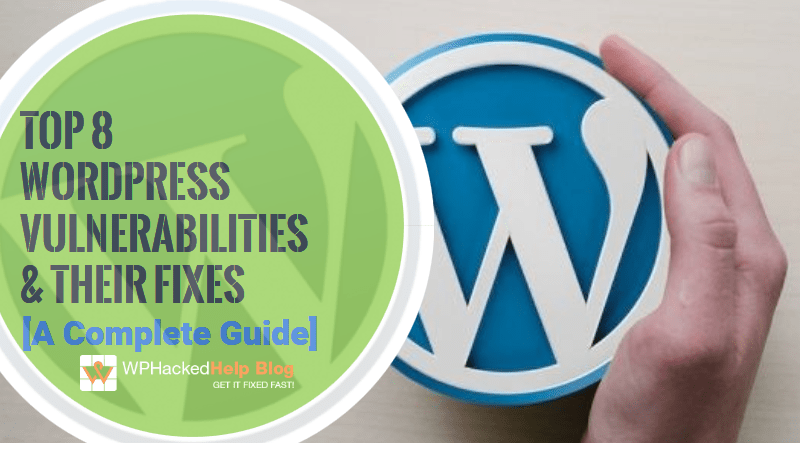 Common WordPress Security Vulnerabilities 2020 & Their Fixes