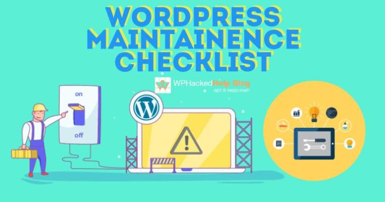 WordPress Website Maintenance Tasks, Checklist [Breakdown]