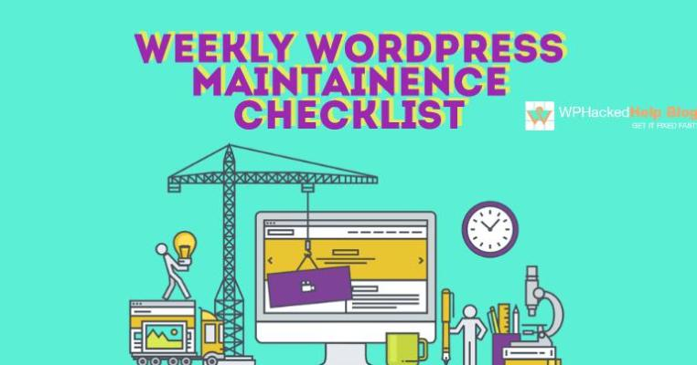 Weekly WordPress Website Maintenance Checklist