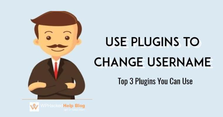 Change WordPress Admin Username Using Plugins