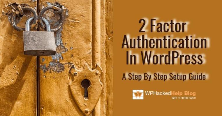 How to setup WordPress Two-Factor Authentication