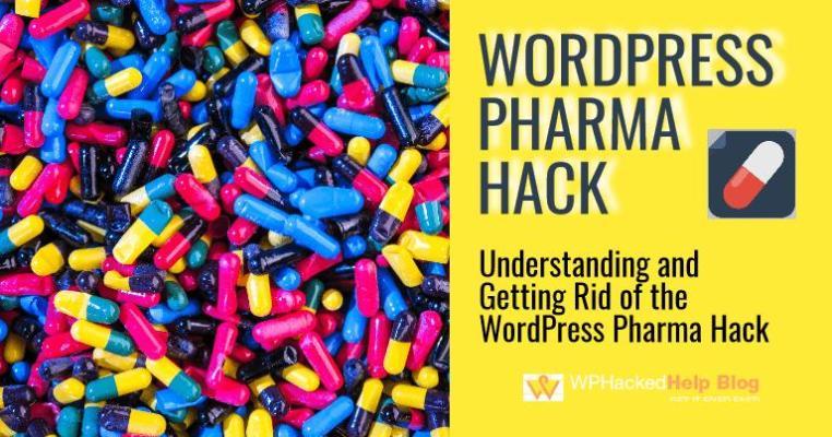 WordPress Pharma Hack - How to Fix & Cleanup