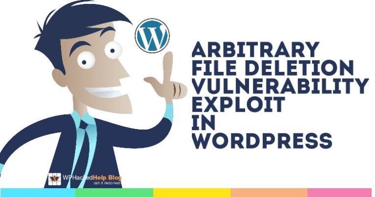 WordPress Arbitrary File Deletion Vulnerability Exploit