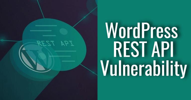 WordPress REST API Vulnerability Content Injection Exploit [FIXED]