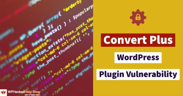 Convert Plus WordPress Plugin Vulnerability Exploit