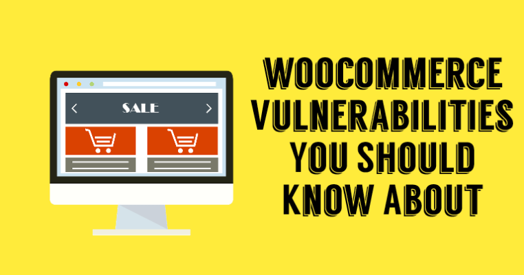 WordPress WooCommerce Plugin Vulnerabilities Hack