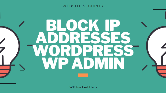 How to Restrict IP Addresses to Login WordPress Admin?