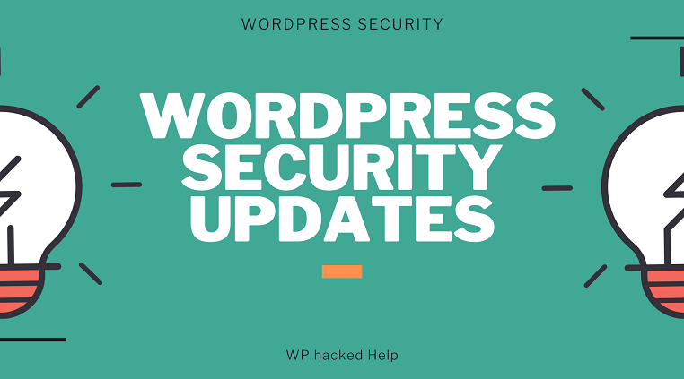 What Are WordPress Security Updates & How To Check